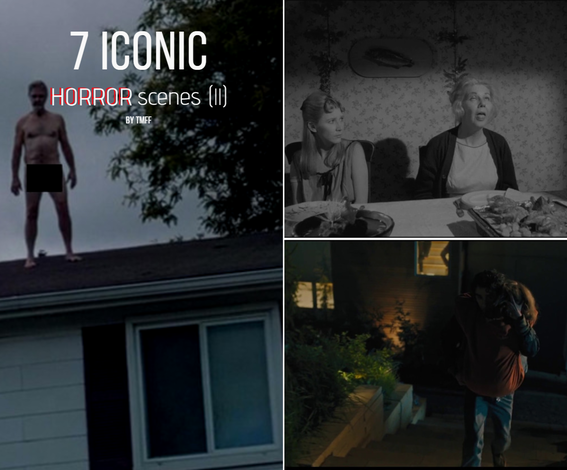 7 Iconic Horror Scenes (II)