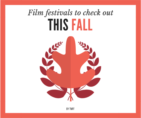 Film Festivals to Check Out this Fall