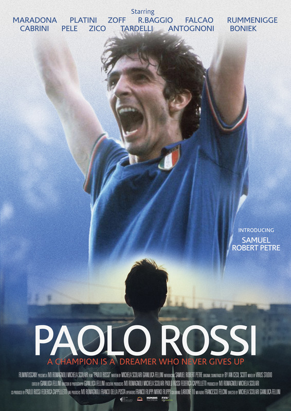 Paolo Rossi: Dreams Create the Future*