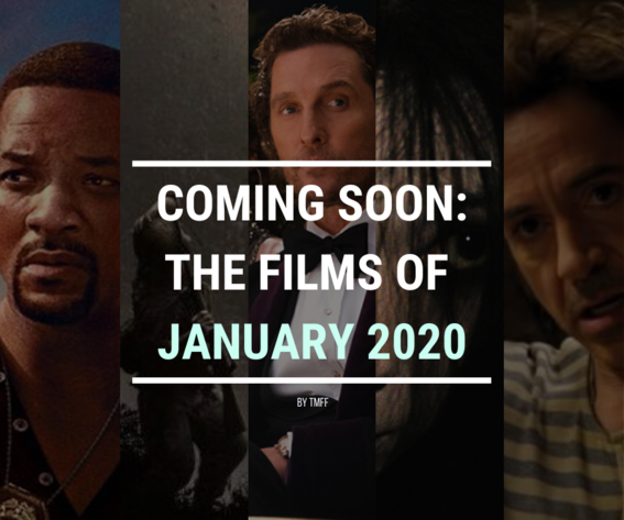 Coming Soon: The Films of January 2020