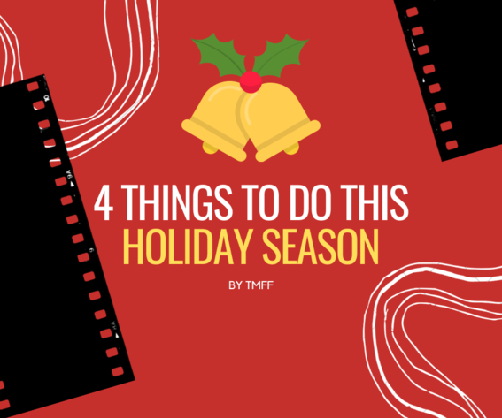 4 Things to Do This Holiday Season