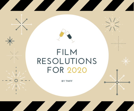 Film Resolutions for 2020