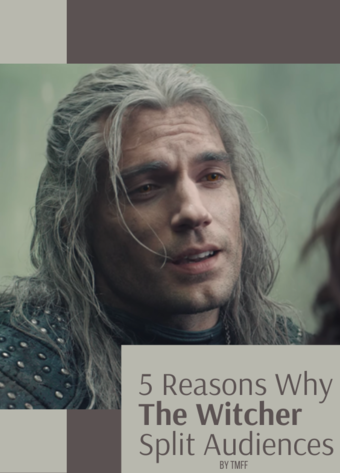 5 Reasons Why The Witcher Split Audiences