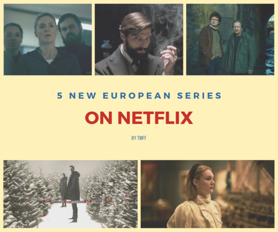 https://tmff.net/wp-content/uploads/2020/03/5europeansshowsnetflix.png