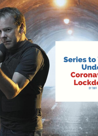 Series to Watch Under Coronavirus Lockdown