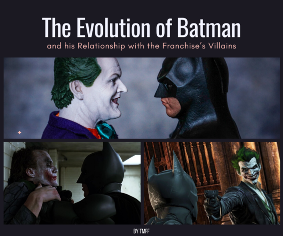 The Evolution of Batman and his Relationship with the Franchise's Villains