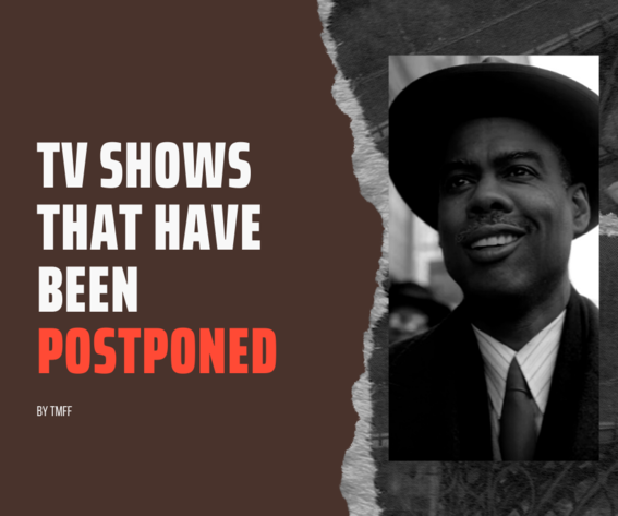 TV Shows That Have Been Postponed