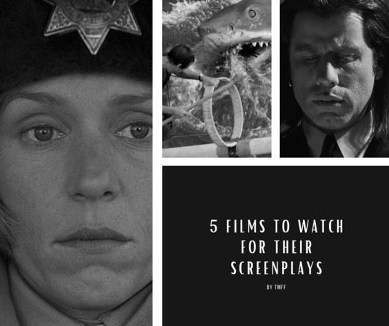 5 Films to Watch for Their Screenplays