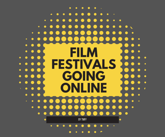 Film Festivals Going Online