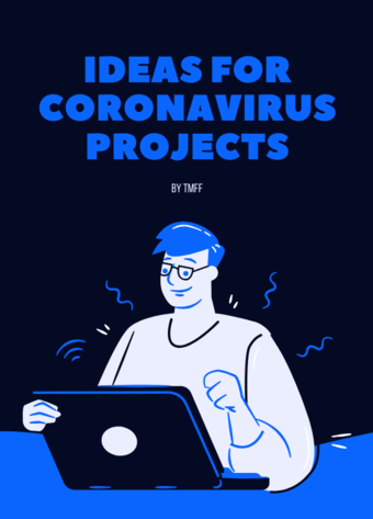 Ideas for Coronavirus Projects