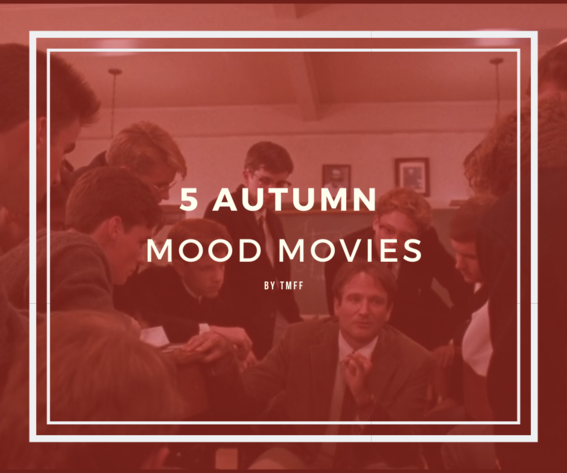 5 Autumn Mood Movies