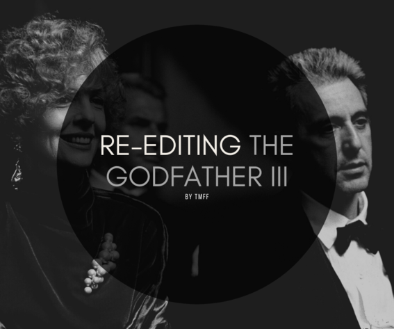 Re-Editing The Godfather III
