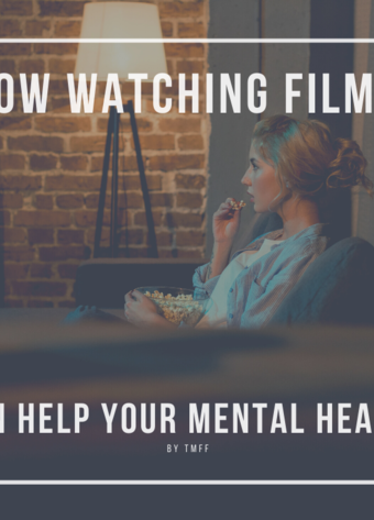 How Watching Films Can Help Your Mental Health