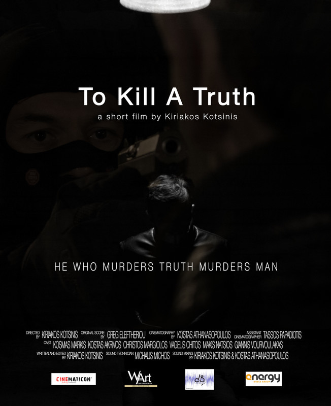 To Kill A Truth*