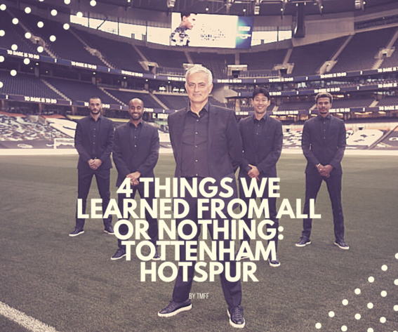 4 Things We Learned From All or Nothing: Tottenham Hotspur