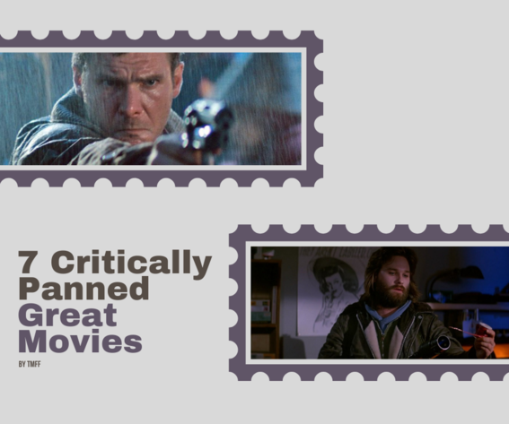 7 Critically Panned Great Movies