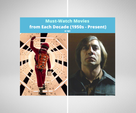 Must-Watch Movies from Each Decade (1950s - Present)